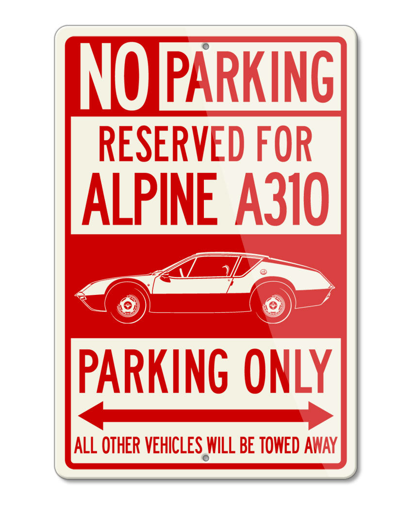 Alpine Renault A310 Reserved Parking Only Sign