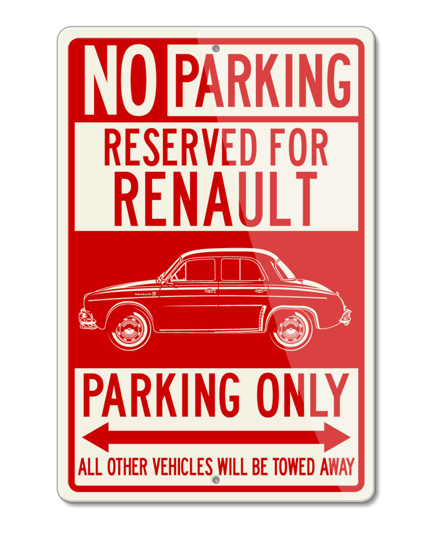Renault Dauphine Ondine Kilowatt Reserved Parking Only Sign