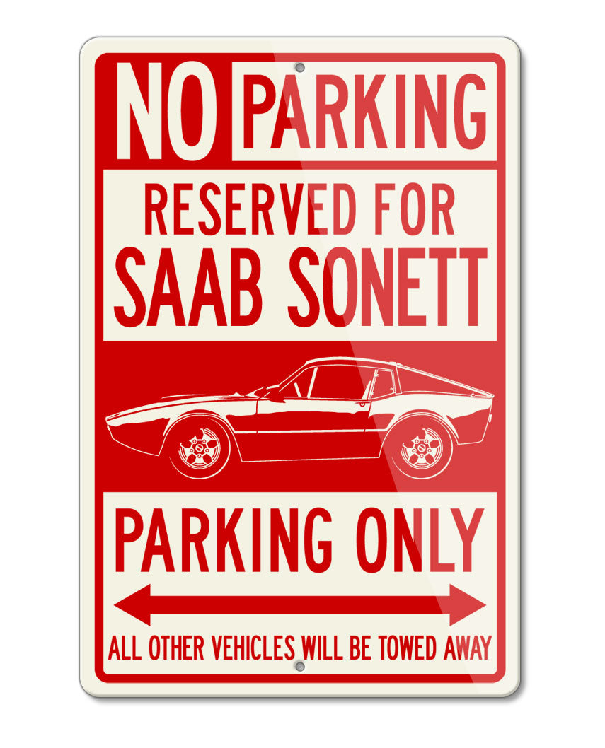 Saab Sonett III Saab 97 Coupe Reserved Parking Only Sign - Side View