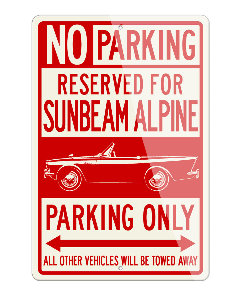 Sunbeam Alpine Series I & II Reserved Parking Only Sign