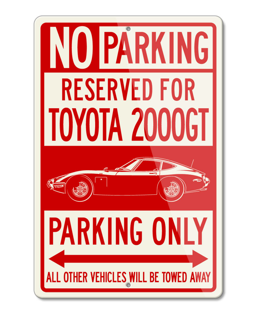 Toyota 2000GT Coupe Reserved Parking Only Sign