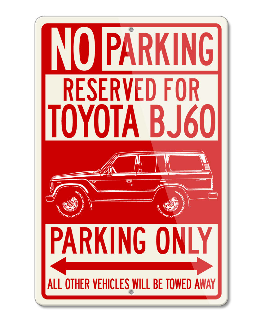 Toyota BJ60 Land Cruiser 4x4 Reserved Parking Only Sign