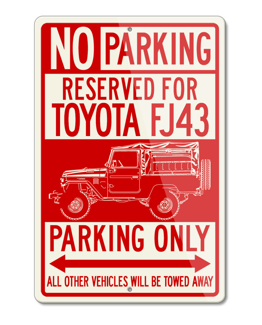 Toyota FJ43 Land Cruiser 4x4 Reserved Parking Only Sign