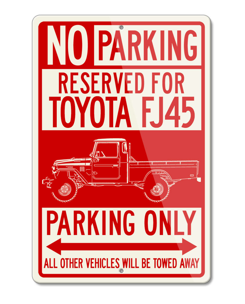 Toyota FJ45 Land Cruiser Pickup Reserved Parking Only Sign