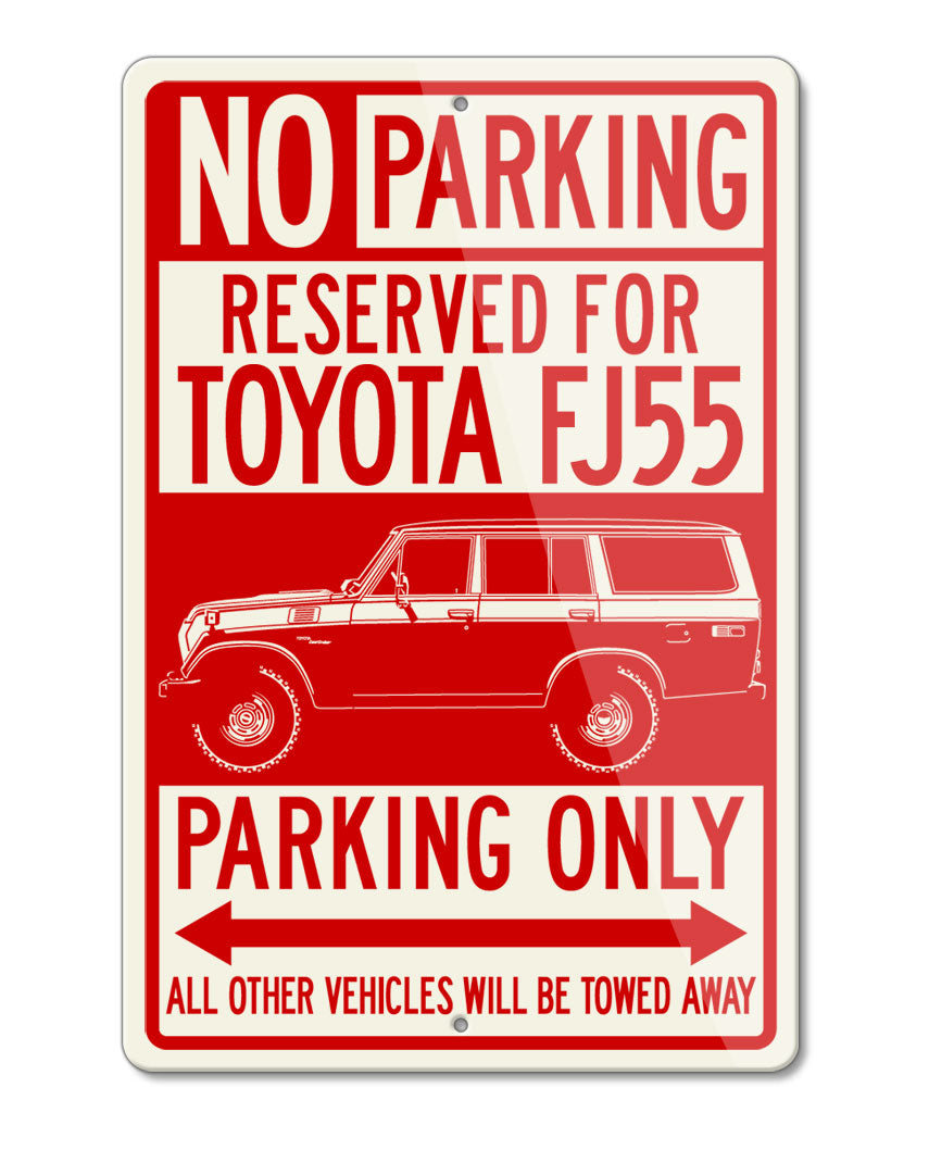 Toyota FJ55 Land Cruiser 4x4 Reserved Parking Only Sign