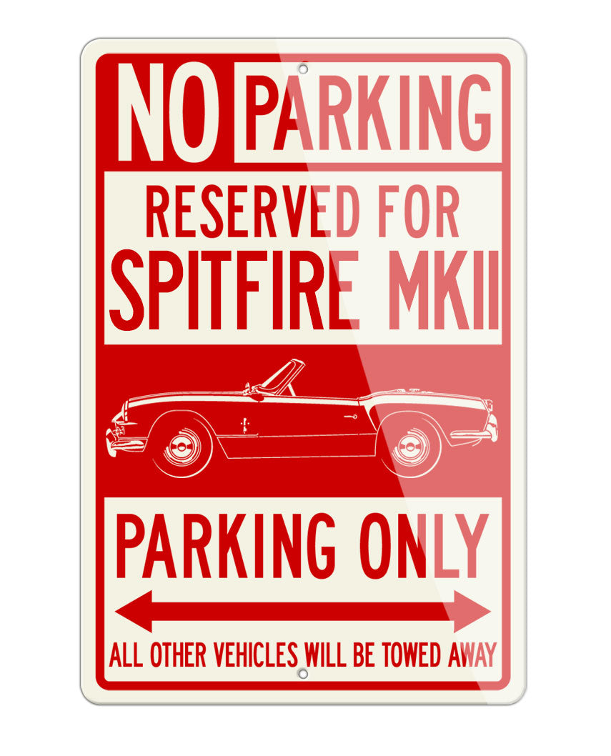 Triumph Spitfire MKII Convertible Reserved Parking Only Sign
