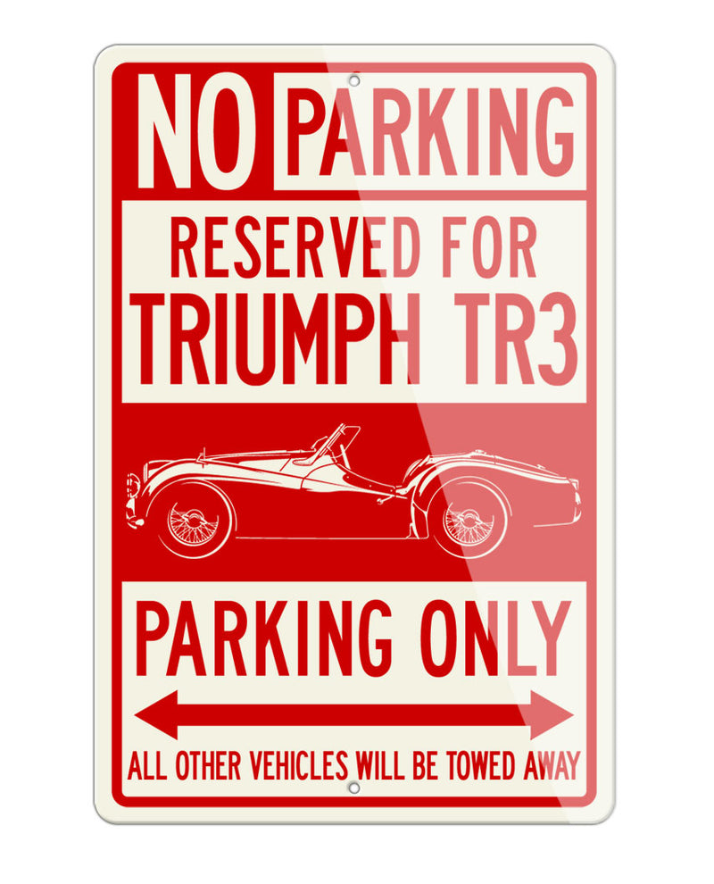 Triumph TR3 Convertible Reserved Parking Only Sign