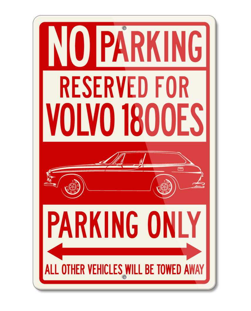Volvo 1800ES Station Wagon Reserved Parking Only Sign