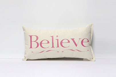 Believe Pink Decorative Pillow Small
