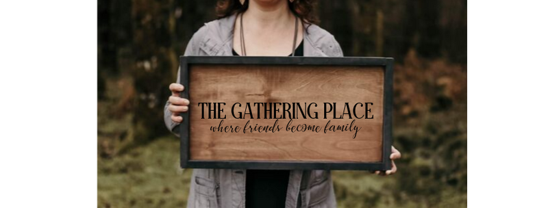 The Gathering Place