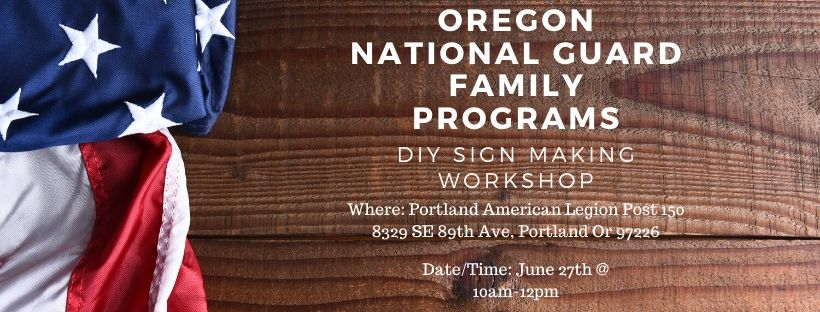Oregon National Guard Family Programs- Portland DIY sign workshop
