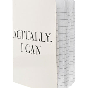 Actually, I Can Notebook