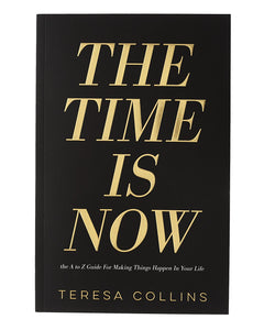 The Time Is Now, an A-Z Guide Book - Teresa Collins Studio