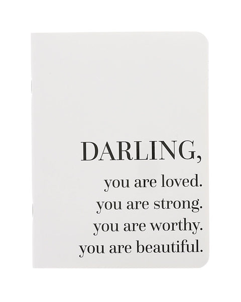 Darling you are loved notebook