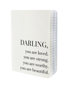 Darling, You Are Loved Notebook