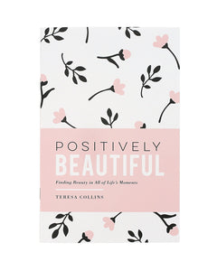 Positively Beautiful Book