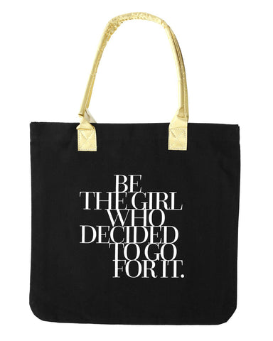 Be The Girl Who Decided Tote - Teresa Collins Studio