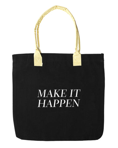 Make It Happen Tote