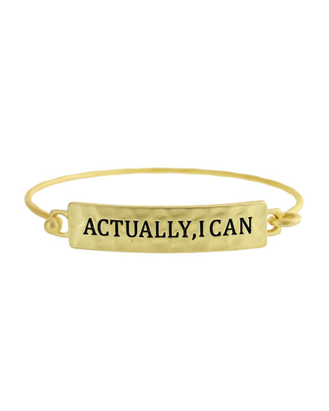 Actually, I Can Bracelet - Gold