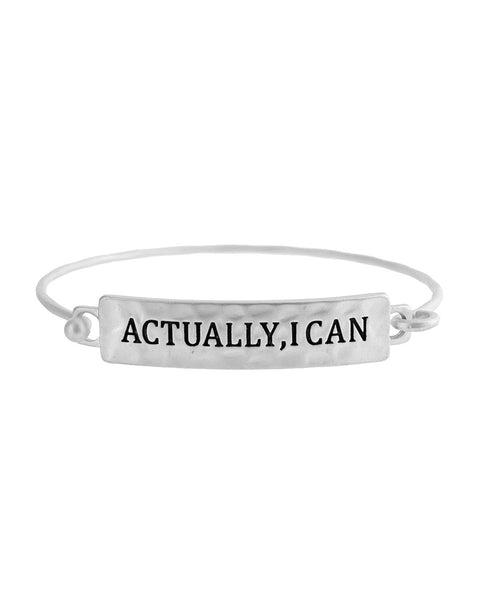 Actually, I Can Bracelet - Silver