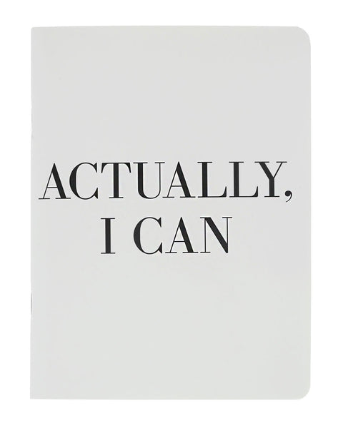 Actually, I Can Notebook - Teresa Collins Studio