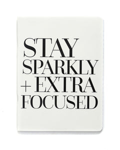 Stay Sparkly Notebook