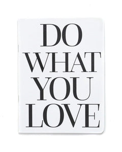 Do what you love notebook