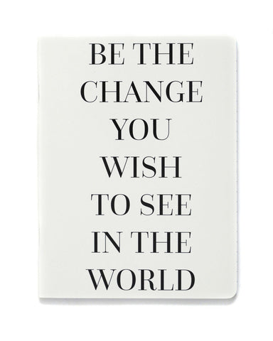 Be The Change Notebook