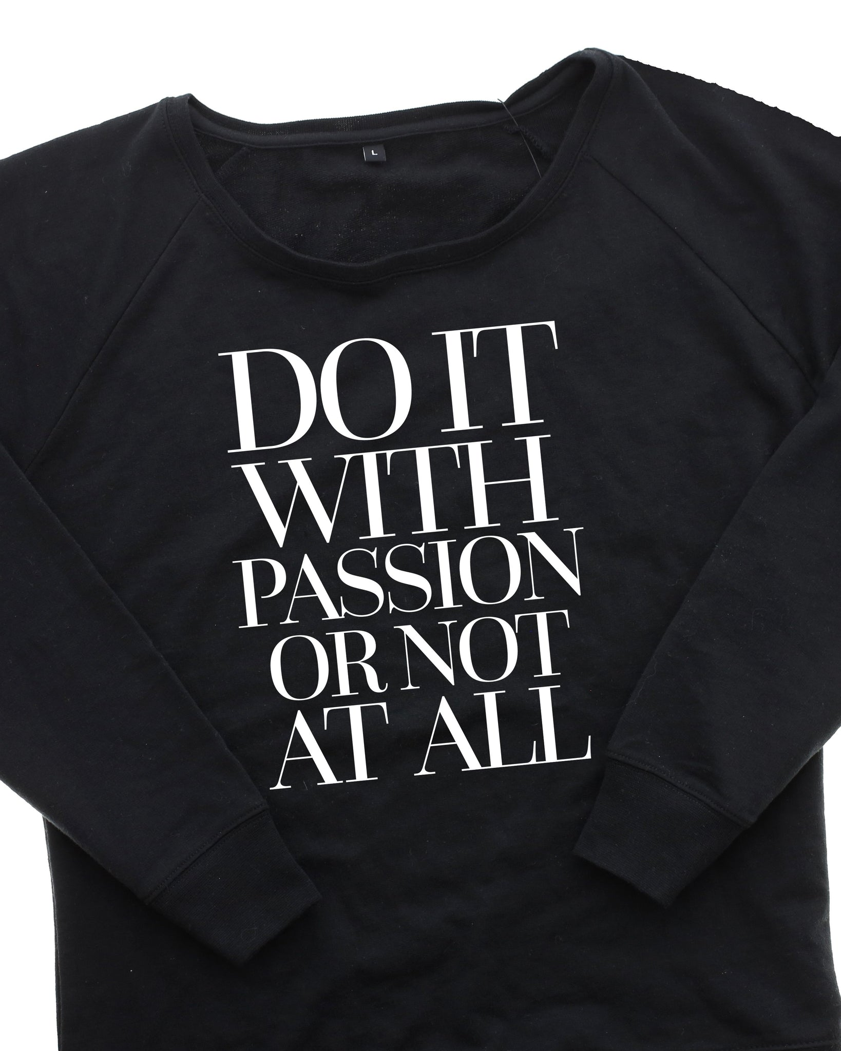 Do it with Passion Crew Neck Sweatshirt
