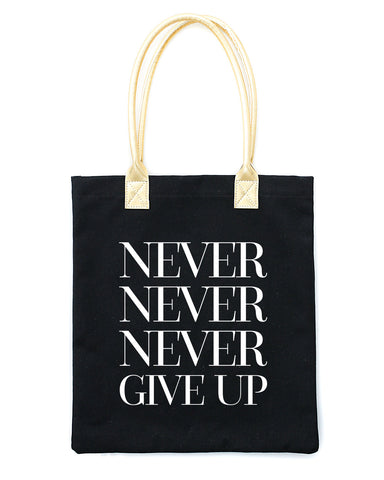 Never Give Up Tote Bag | Black