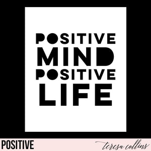 Positive Mind - Teresa Collins Studio