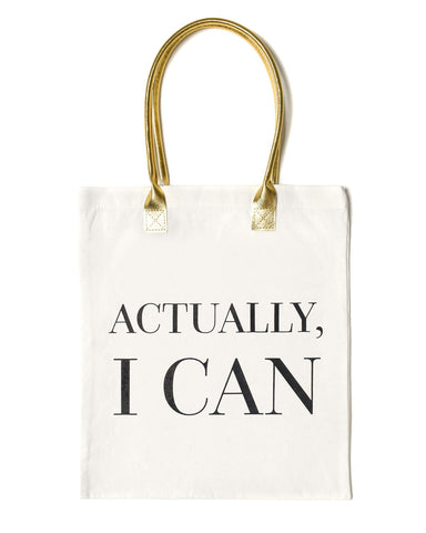 Actually I Can Tote Bag | White - Teresa Collins Studio
