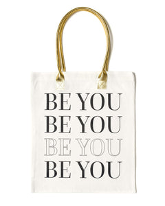 Be You Tote Bag | White - Teresa Collins Studio