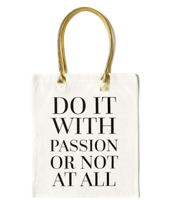 Do It With Passion Tote Bag | White - Teresa Collins Studio