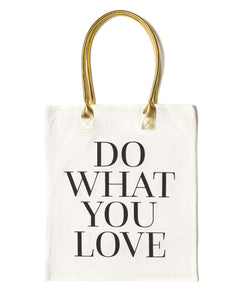 Do What You Love Tote Bag | White - Teresa Collins Studio