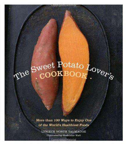 Sweet Potato Lover's Cookbook