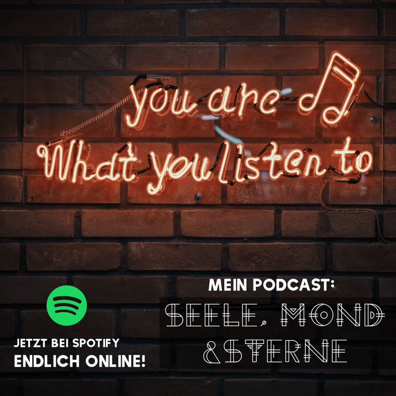 Out now: Mein Podcast Seele,Mond&Sterne