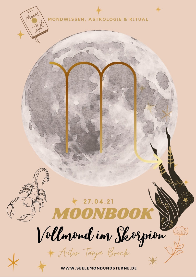 Moonbook: Skorpion-Vollmond 27.04.21 - Innerwisdom-Shop, Tanja Brock