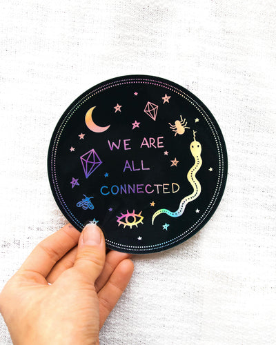 We Are Connected Holo Sticker
