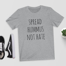 Load image into Gallery viewer, Spread Hummus Women Tee Shirt