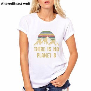 There Is No Planet B women Tee shirt