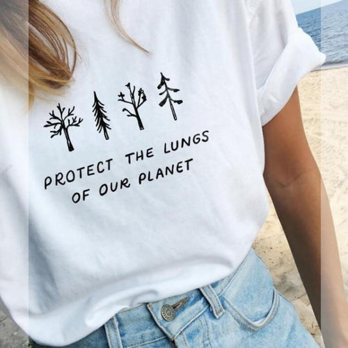 Protect The Lungs of Our Planet Women Tee Shirt