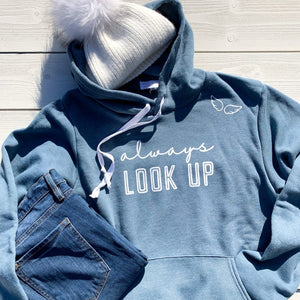blue hooded sweatshirt for women.  super soft hooded sweatshirt in blue.  angel hooded sweatshirt.  screen printed inspirational hooded sweatshirt.  inspirational quotes on hoodies.  dusty blue hooded sweatshirt.  always look up hope sweatshirt.  warm fleece hooded sweatshirt.  womens hooded sweatshirt.  quote says 'always look up' with angel wings near the shoulder.