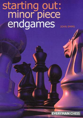 Starting Out: Minor Piece Endgames front cover