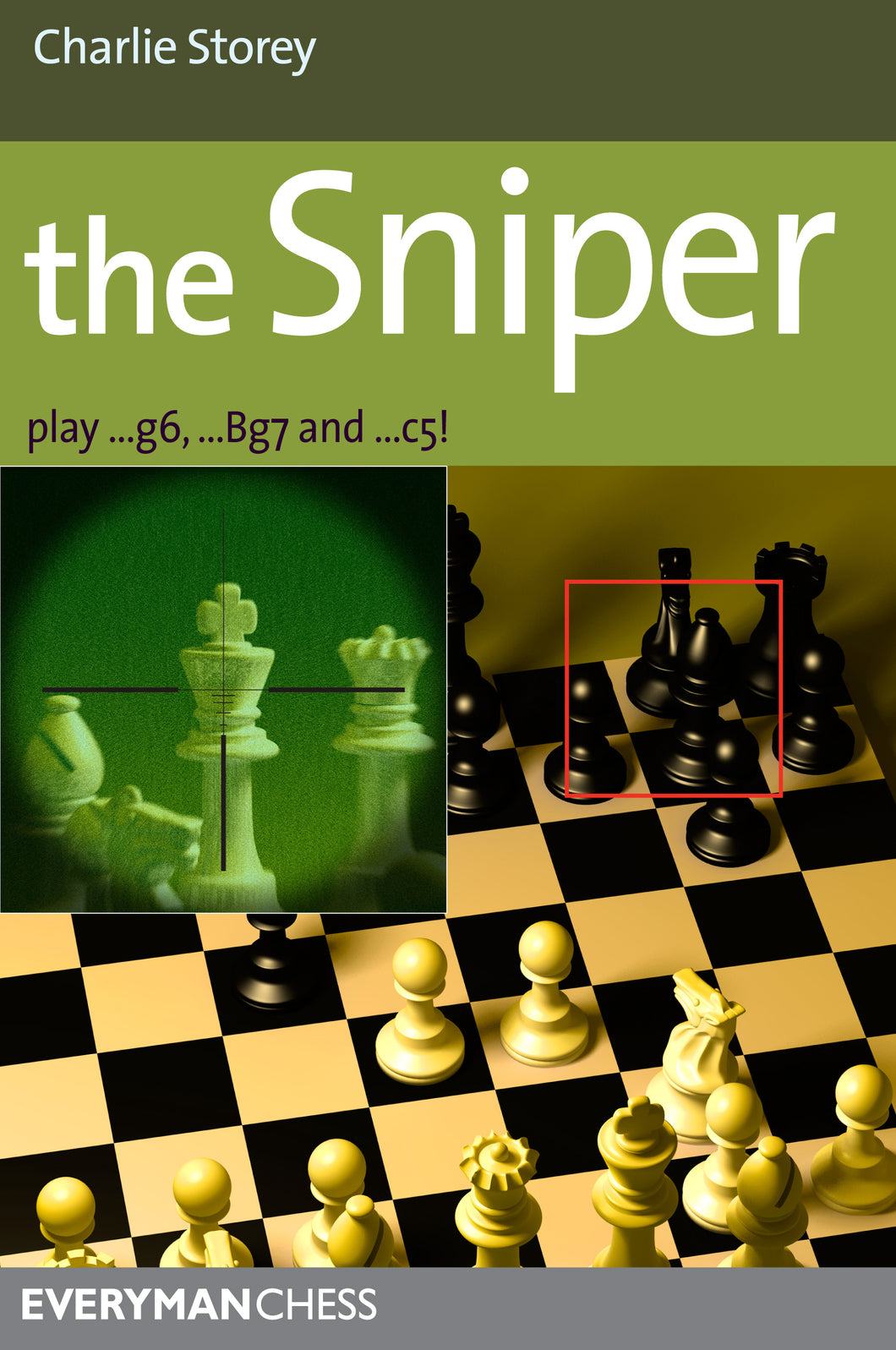 The Sniper: Play 1...g6, ...Bg7 and ...c5! - front cover