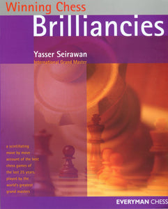 Winning Chess Brilliancies by Seirawan