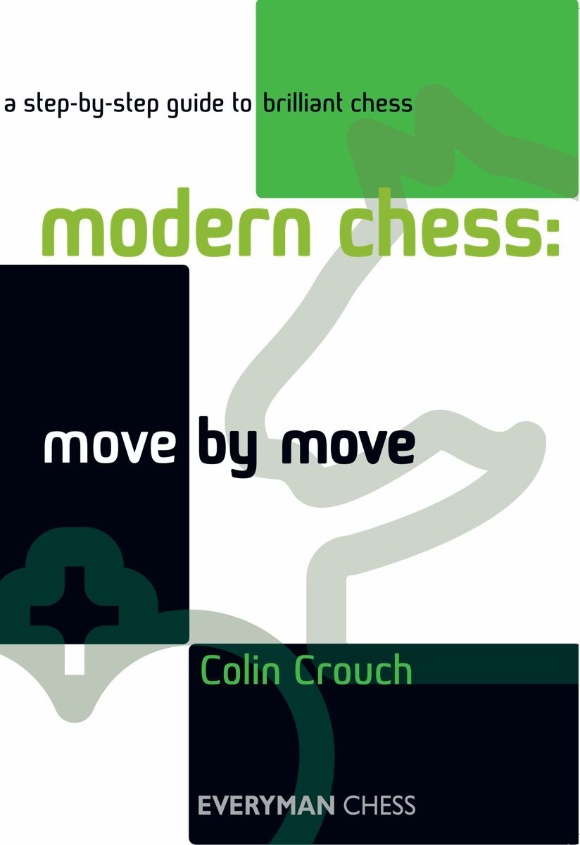 Modern Chess: Move by Move front cover