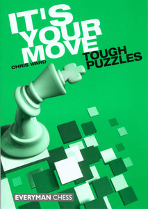 It's Your Move: Tough Puzzles front cover