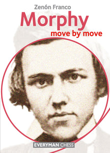 Morphy: Move by Move front cover