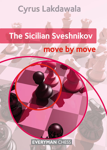 The Sicilian Sveshnikov: Move by Move front cover